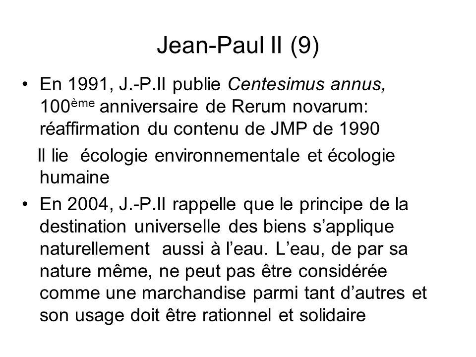 Jean-Paul II (9) En 1991, J.-P.II publie Centesimus annus, 100 ème anniversaire de Rerum novarum: réaffirmation du contenu de JMP de 1990 Il lie écolo