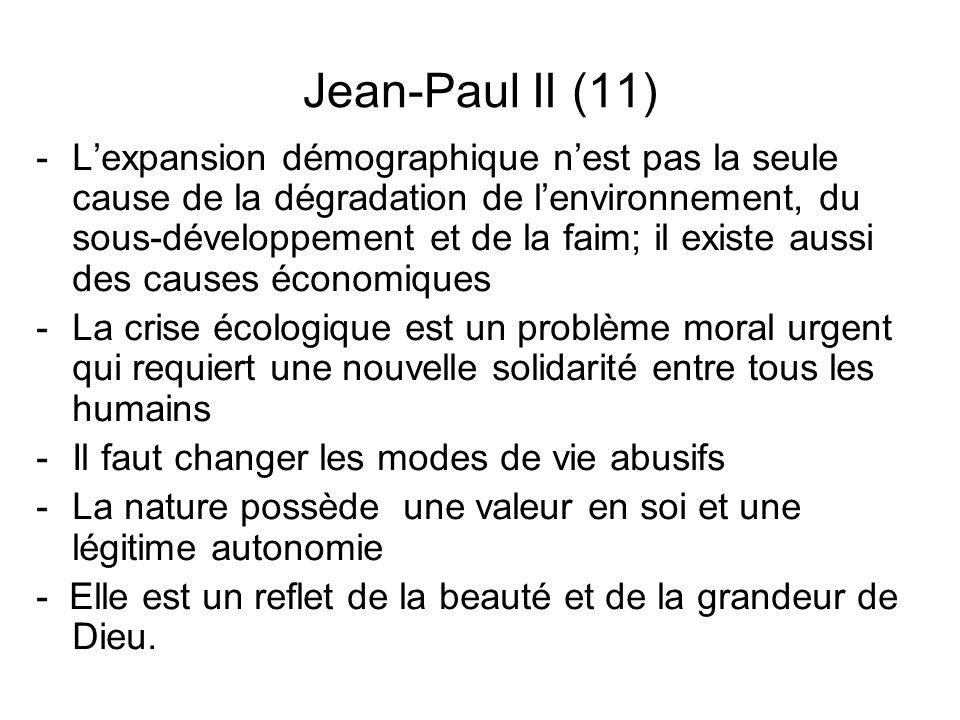 Jean-Paul II (11) -Lexpansion démographique nest pas la seule cause de la dégradation de lenvironnement, du sous-développement et de la faim; il exist