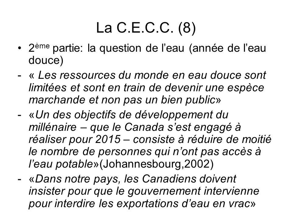 La C.E.C.C. (8) 2 ème partie: la question de leau (année de leau douce) -« Les ressources du monde en eau douce sont limitées et sont en train de deve
