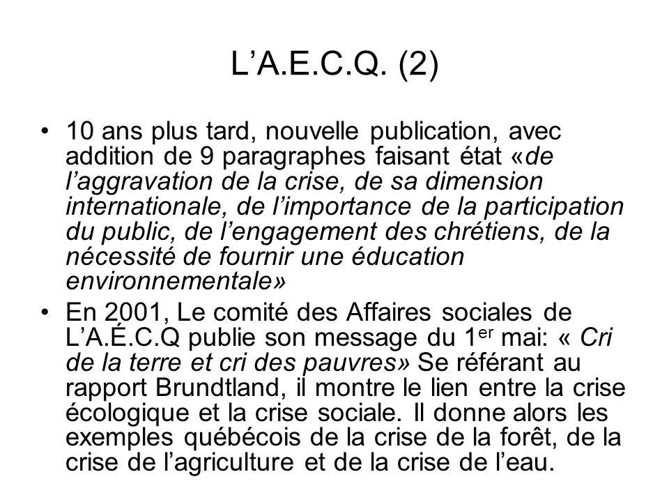 LA.E.C.Q. (2) 10 ans plus tard, nouvelle publication, avec addition de 9 paragraphes faisant état «de laggravation de la crise, de sa dimension intern