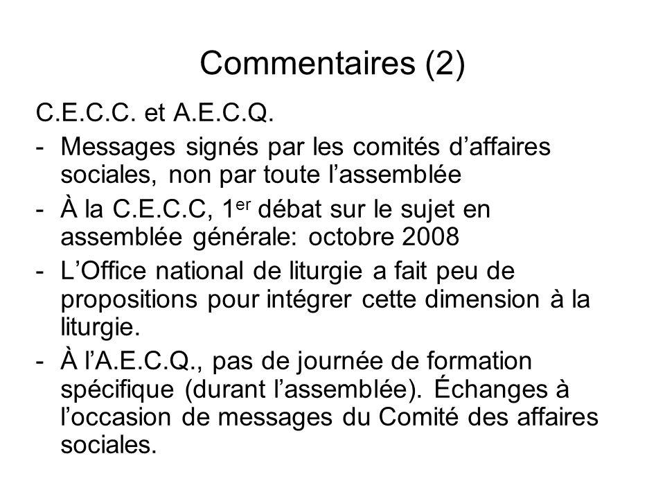 Commentaires (2) C.E.C.C. et A.E.C.Q. -Messages signés par les comités daffaires sociales, non par toute lassemblée -À la C.E.C.C, 1 er débat sur le s