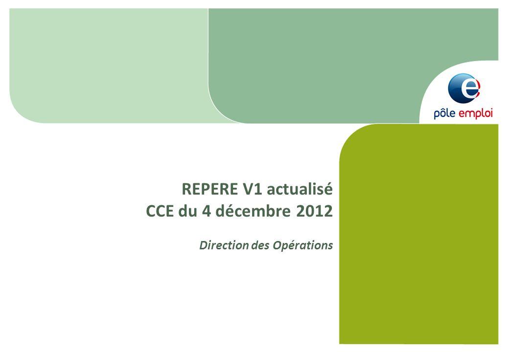 REPERE V1 actualisé CCE du 4 décembre 2012 Direction des Opérations