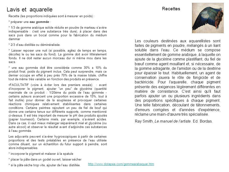 Lavis et aquarelle Méthode Un papier de grammage fort (+ 180 gr) est préférable ; je conseille larche pour aquarelle.