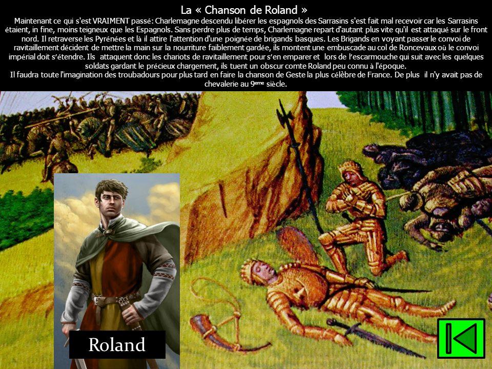 La « Chanson de Roland » Saint Gr é goire a rapport é le r é cit de l'escarmouche du col de Roncevaux plus connu sous le nom de