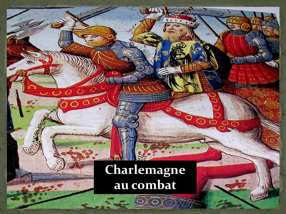 Charlemagne 1. Conquête militaire 3. Roi Chrétien 4. Empereur en 800 5. Conflit avec les Vikings 6. LEducation au palais 2. La chanson de Roland 7. Su