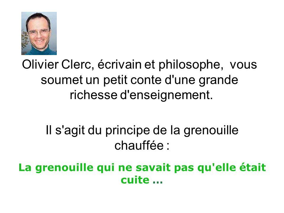 Olivier Clerc, écrivain et philosophe, vous soumet un petit conte d une grande richesse d enseignement.
