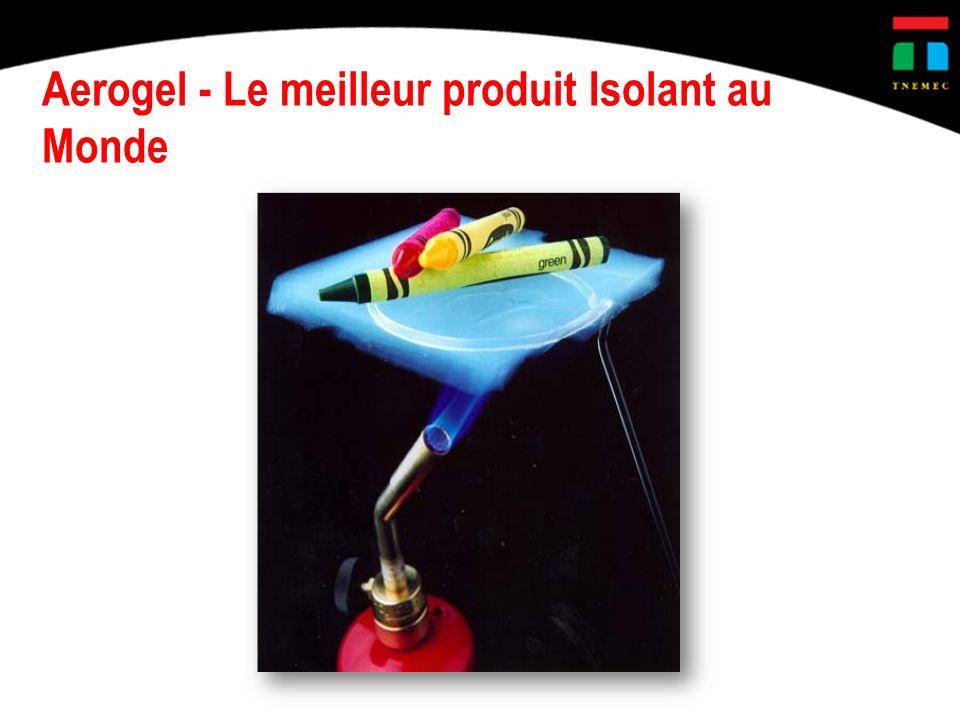 Aerogel - Le meilleur produit Isolant au Monde