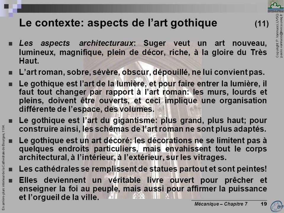 Copyright: P. Vannucci, UVSQ paolo.vannucci@meca.uvsq.fr ________________________________ Mécanique – Chapitre 7 19 Les aspects architecturaux: Suger