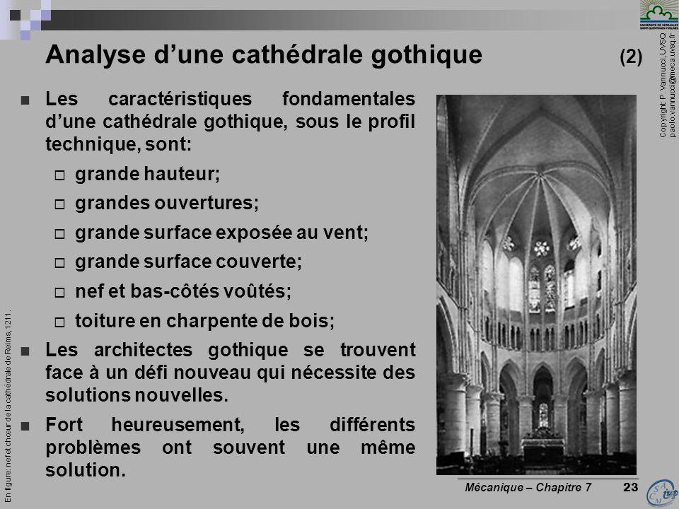 Copyright: P. Vannucci, UVSQ paolo.vannucci@meca.uvsq.fr ________________________________ Mécanique – Chapitre 7 23 Analyse dune cathédrale gothique (