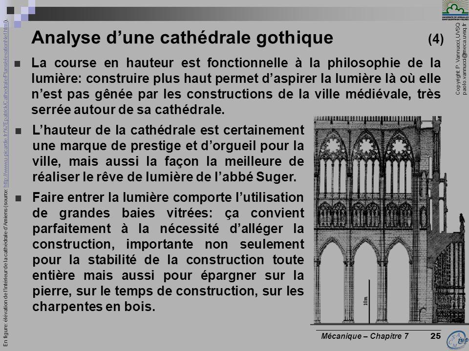 Copyright: P. Vannucci, UVSQ paolo.vannucci@meca.uvsq.fr ________________________________ Mécanique – Chapitre 7 25 Analyse dune cathédrale gothique (