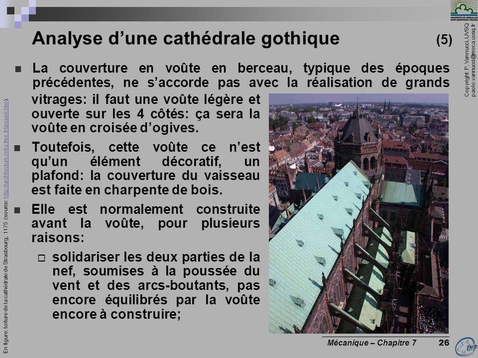 Copyright: P. Vannucci, UVSQ paolo.vannucci@meca.uvsq.fr ________________________________ Mécanique – Chapitre 7 26 Analyse dune cathédrale gothique (
