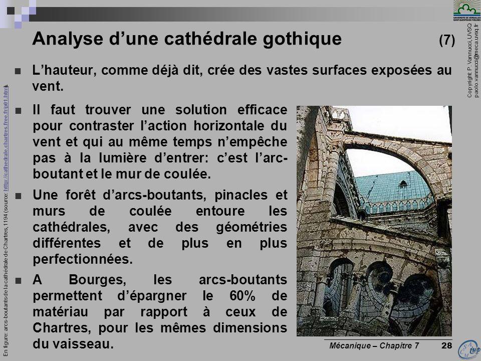 Copyright: P. Vannucci, UVSQ paolo.vannucci@meca.uvsq.fr ________________________________ Mécanique – Chapitre 7 28 Analyse dune cathédrale gothique (