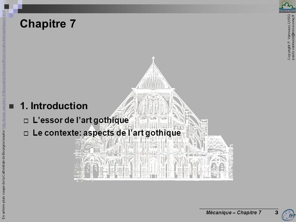Copyright: P. Vannucci, UVSQ paolo.vannucci@meca.uvsq.fr ________________________________ Mécanique – Chapitre 7 3 Chapitre 7 1. Introduction Lessor d