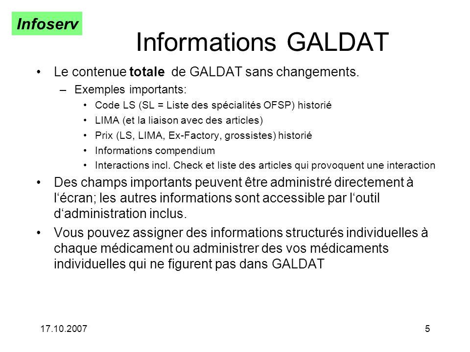Infoserv 17.10.20075 Informations GALDAT Le contenue totale de GALDAT sans changements.