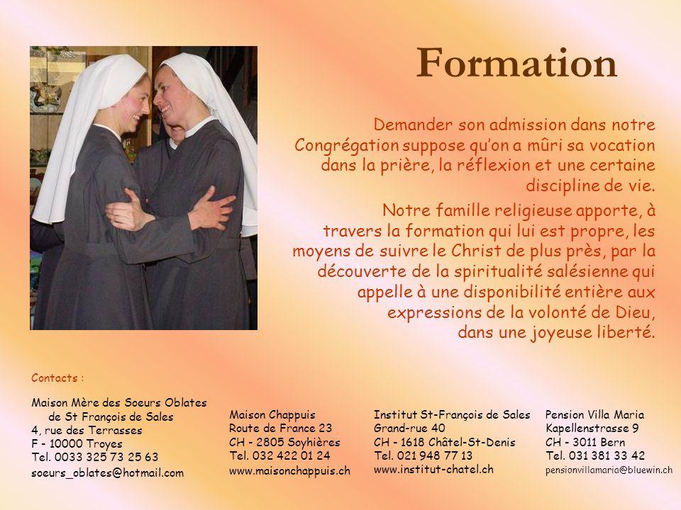Formation Demander son admission dans notre Congrégation suppose quon a mûri sa vocation dans la prière, la réflexion et une certaine discipline de vi