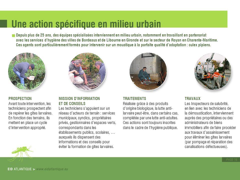 PAGE 16 Depuis plus de 25 ans, des équipes spécialisées interviennent en milieu urbain, notamment en travaillant en partenariat avec les services dhyg