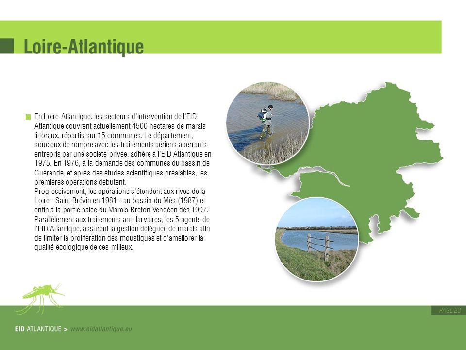 PAGE 23 En Loire-Atlantique, les secteurs dintervention de lEID Atlantique couvrent actuellement 4500 hectares de marais littoraux, répartis sur 15 co