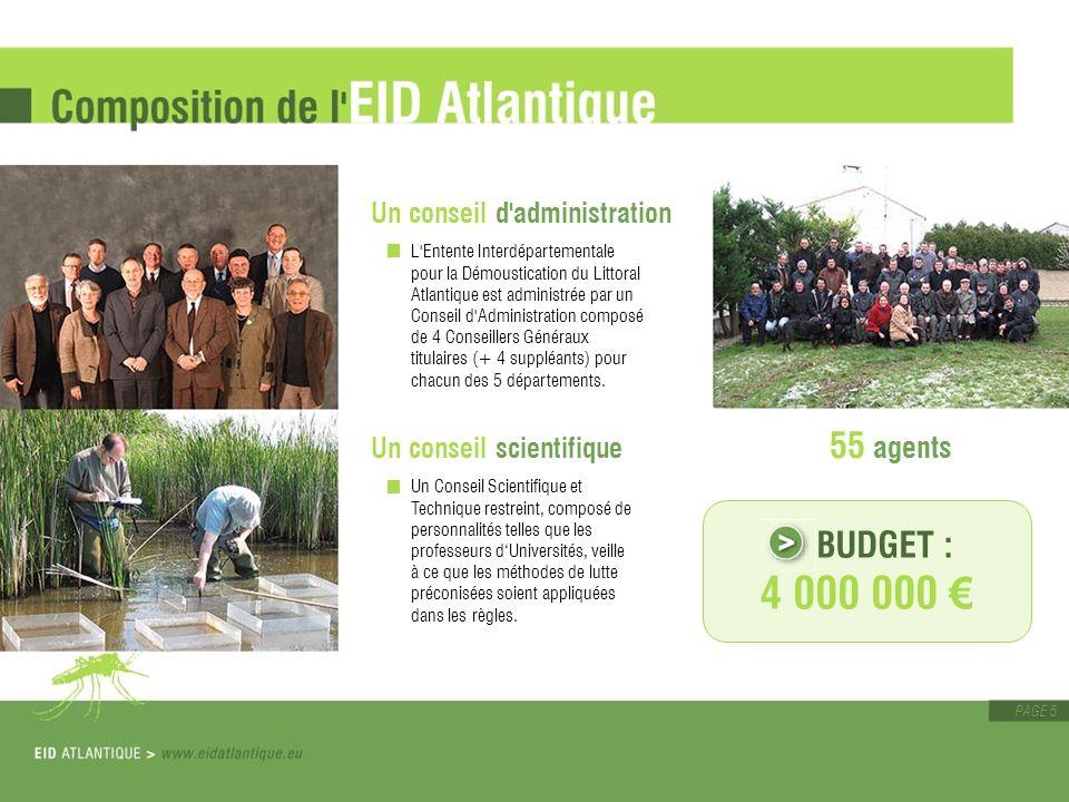 PAGE 6 L EID Atlantique est une collectivité territoriale chargée par les Conseils Généraux adhérents d assurer la lutte contre les moustiques.