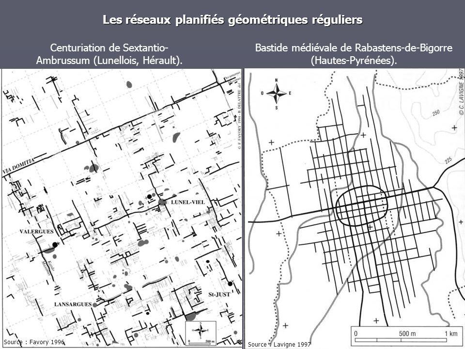 Les réseaux planifiés géométriques réguliers Centuriation de Sextantio- Ambrussum (Lunellois, Hérault). Bastide médiévale de Rabastens-de-Bigorre (Hau