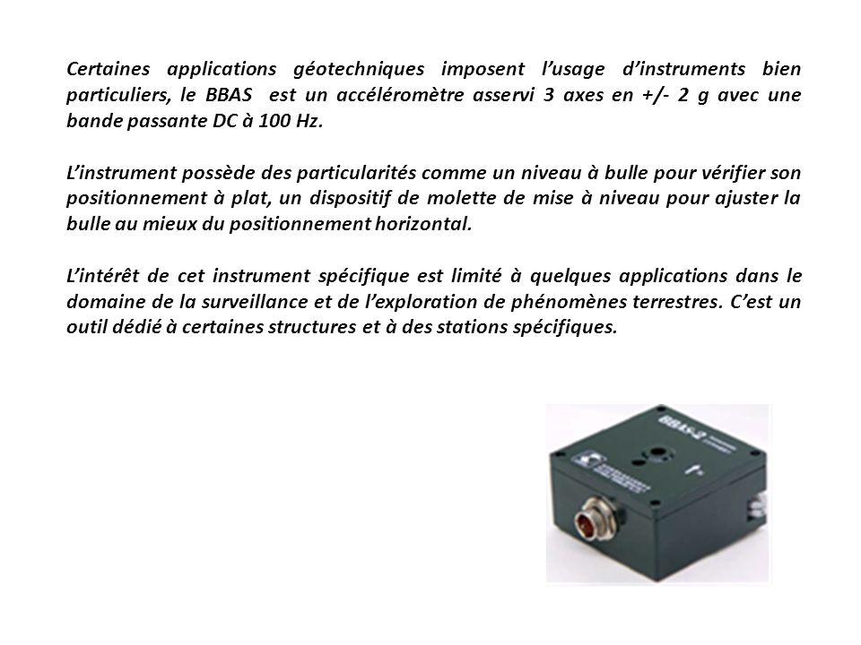 Les inclinomètres : Il existe différents types dinclinomètres comme les instruments électrolytiques mais les capteurs utilisant la projection de gravité donnent dexcellents résultats pour un rapport qualité prix intéressant.