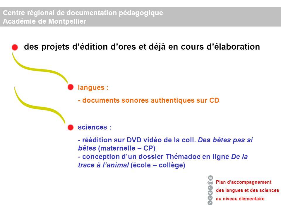des projets dédition dores et déjà en cours délaboration sciences : - réédition sur DVD vidéo de la coll.