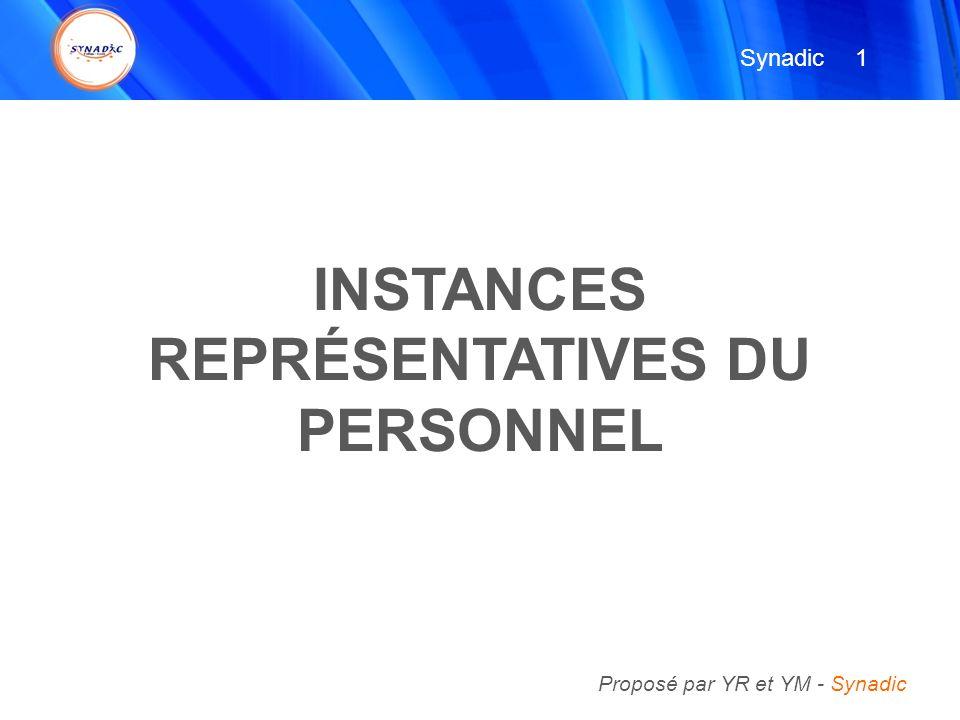 INSTANCES REPRÉSENTATIVES DU PERSONNEL 1 1 Synadic Proposé par YR et YM - Synadic