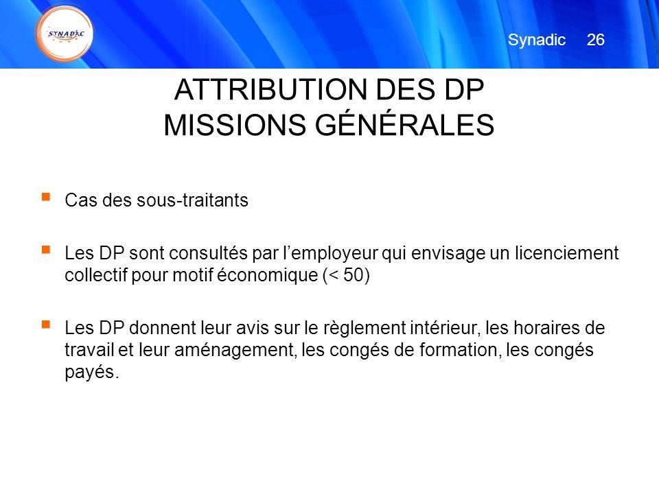 Cas des sous-traitants Les DP sont consultés par lemployeur qui envisage un licenciement collectif pour motif économique (< 50) Les DP donnent leur av
