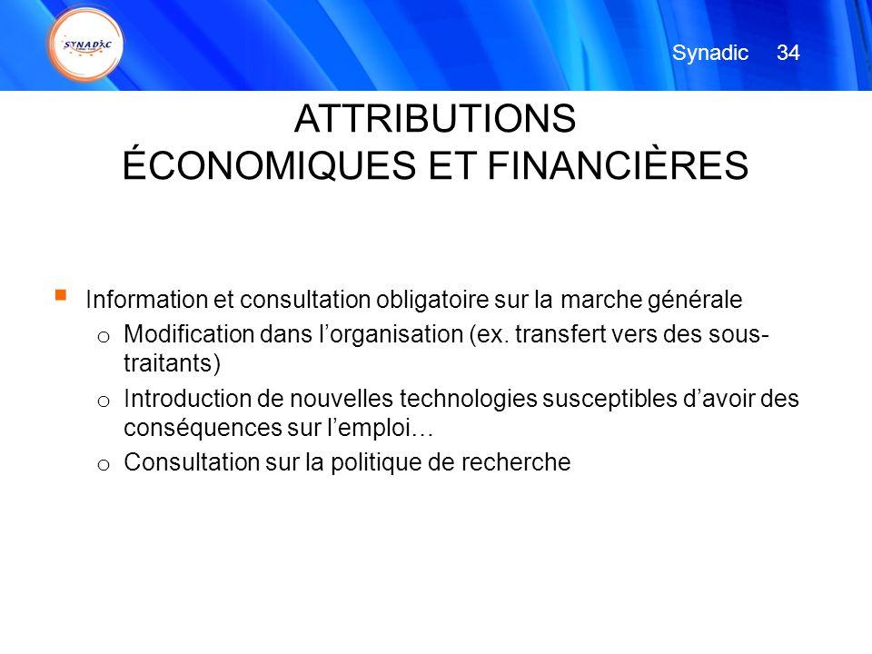 Information et consultation obligatoire sur la marche générale o Modification dans lorganisation (ex. transfert vers des sous- traitants) o Introducti