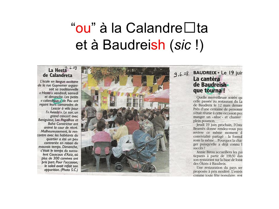 ou à la Calandreta et à Baudreish (sic !)