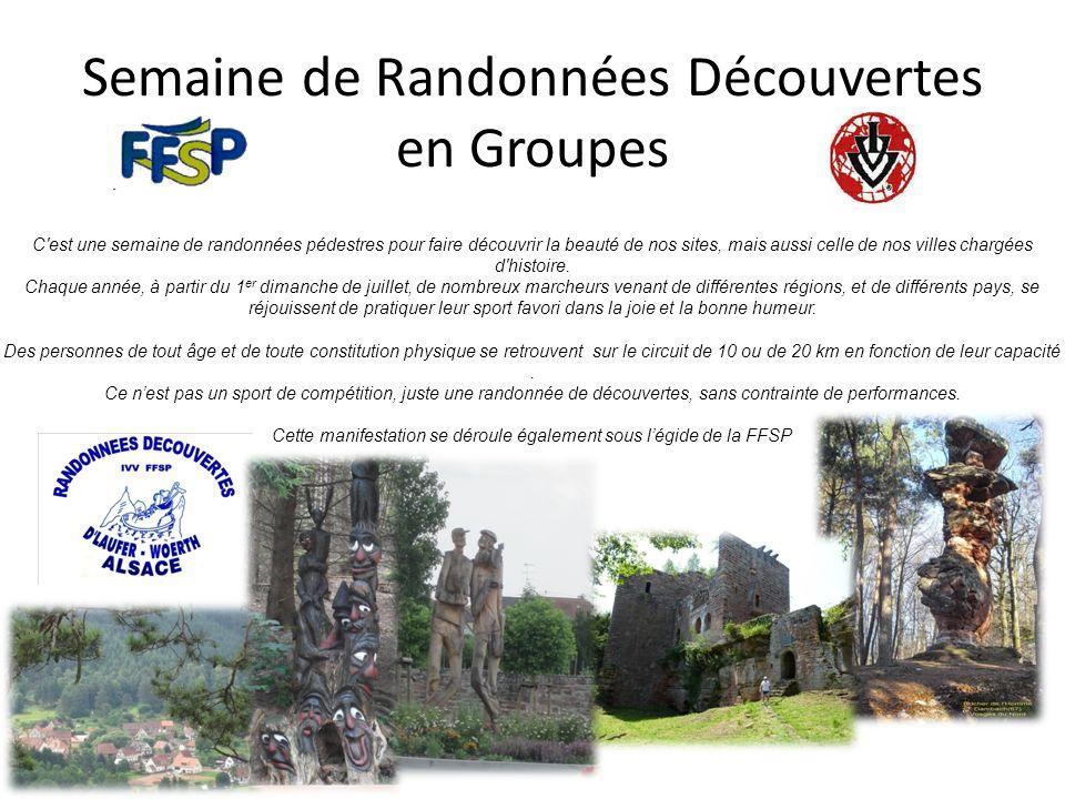 Semaine de Randonnées Découvertes en Groupes C'est une semaine de randonnées pédestres pour faire découvrir la beauté de nos sites, mais aussi celle d