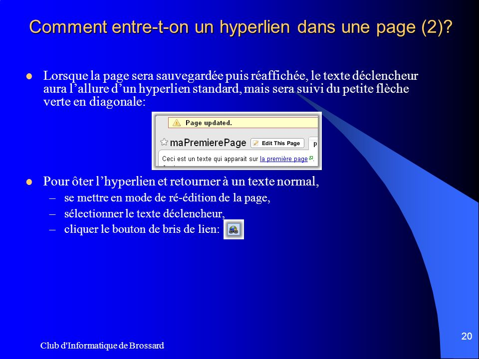 Club d Informatique de Brossard 20 Comment entre-t-on un hyperlien dans une page (2).