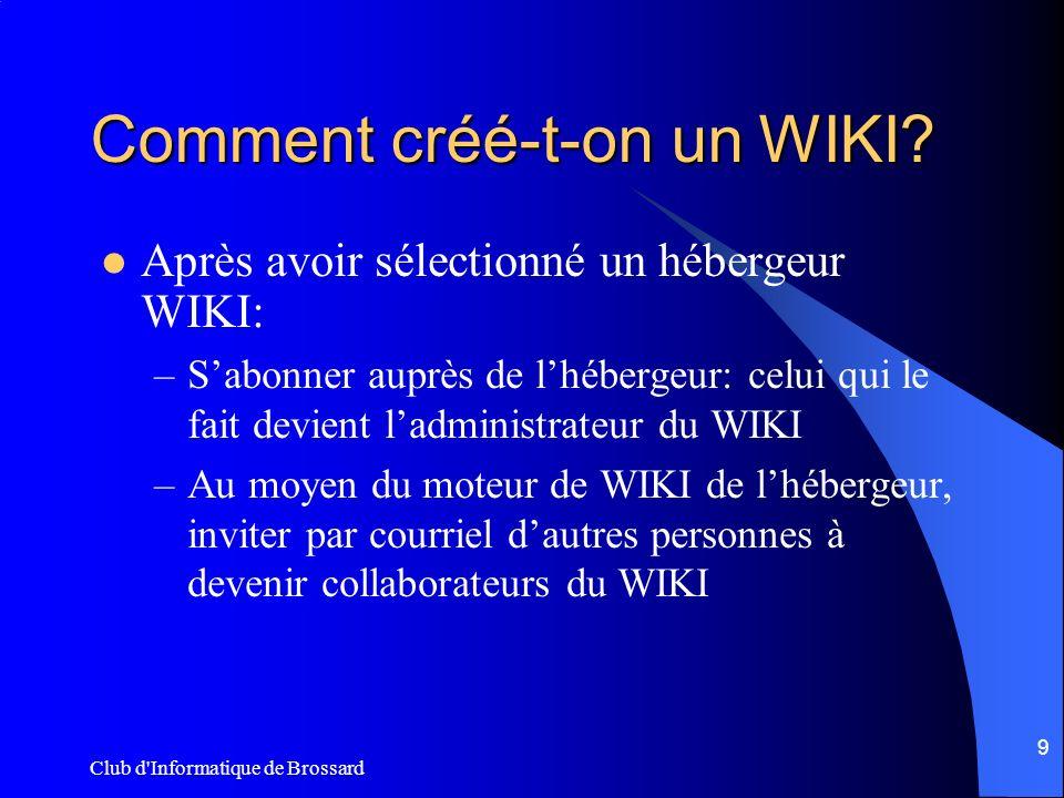 Club d Informatique de Brossard 20 Comment entre-t-on un hyperlien dans une page (2).