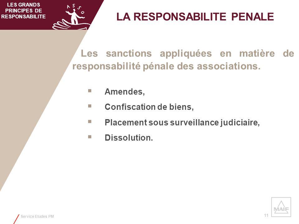 Service Etudes PM 11 Les sanctions appliquées en matière de responsabilité pénale des associations. Amendes, Confiscation de biens, Placement sous sur