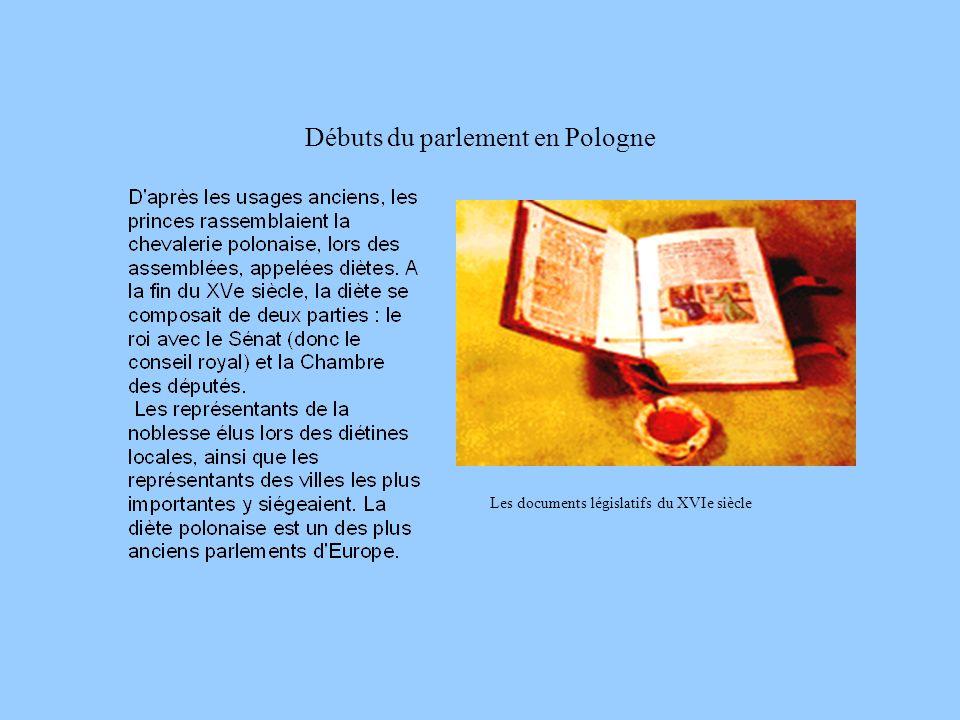 Débuts du parlement en Pologne Les documents législatifs du XVIe siècle