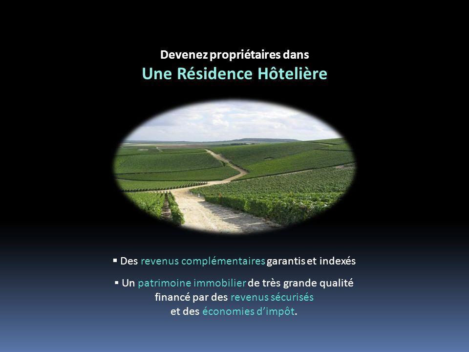 Devenez propriétaires dans Une Résidence Hôtelière Des revenus complémentaires garantis et indexés Un patrimoine immobilier de très grande qualité financé par des revenus sécurisés et des économies dimpôt.