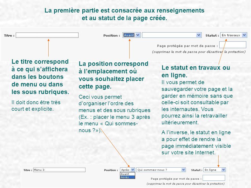La première partie est consacrée aux renseignements et au statut de la page créée. Le titre correspond à ce qui saffichera dans les boutons de menu ou