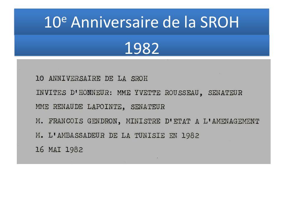 10 e Anniversaire de la SROH 1 982
