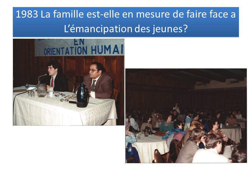 1983 La famille est-elle en mesure de faire face a Lémancipation des jeunes? 1983 La famille est-elle en mesure de faire face a Lémancipation des jeun