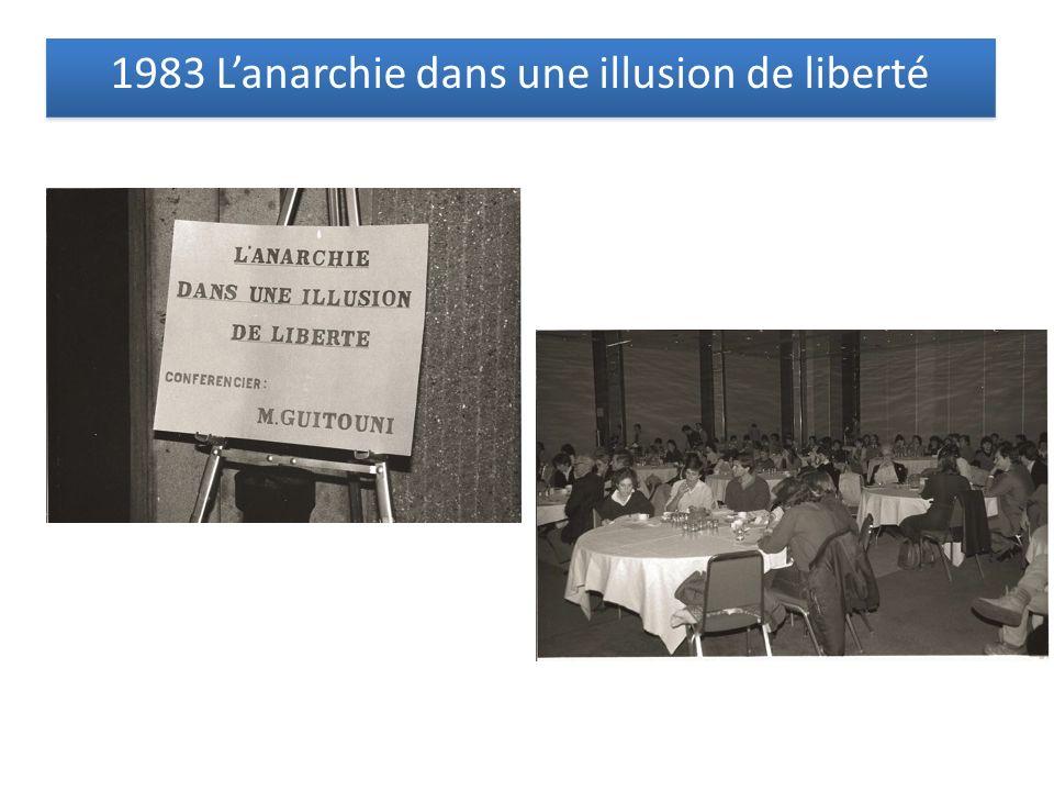 1983 Lanarchie dans une illusion de liberté