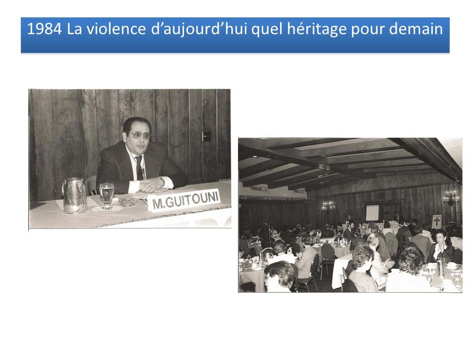1984 La violence daujourdhui quel héritage pour demain