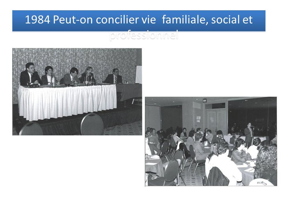 1984 Peut-on concilier vie familiale, social et professionnel