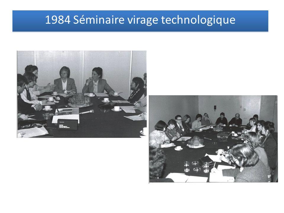 1984 Séminaire virage technologique