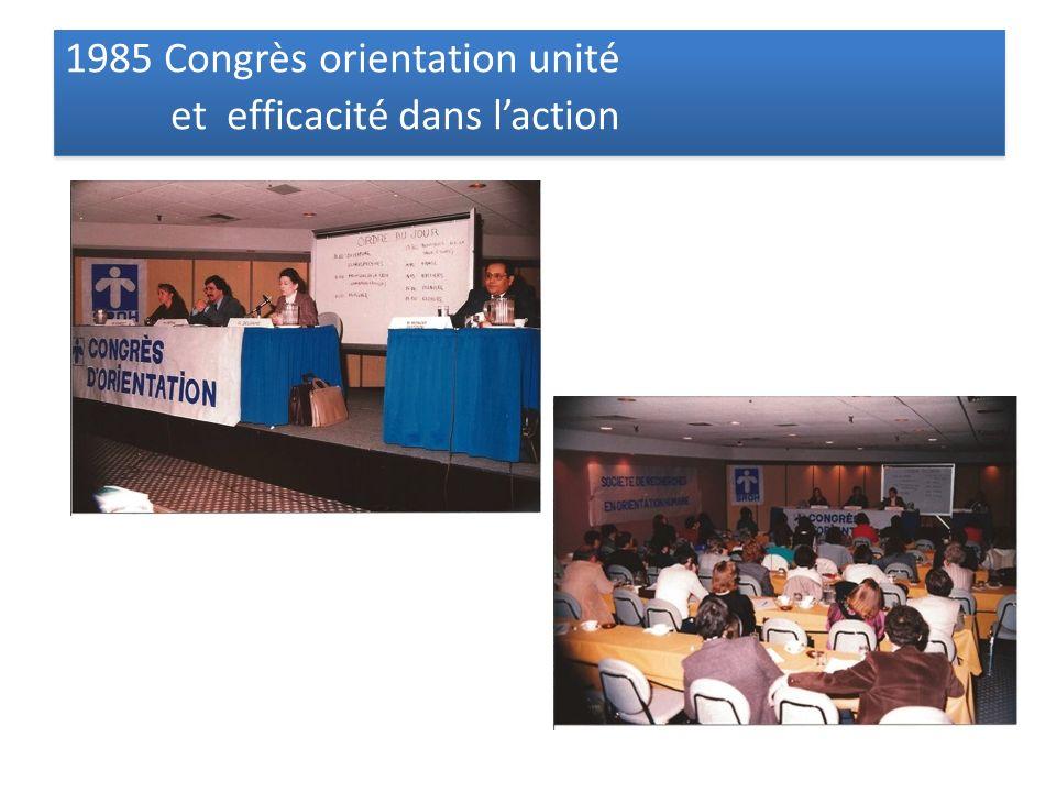 1985 Congrès orientation unité et efficacité dans laction 1985 Congrès orientation unité et efficacité dans laction