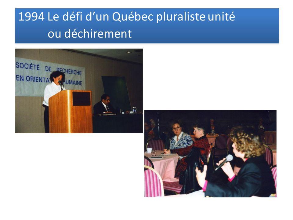 1994 Le défi dun Québec pluraliste unité ou déchirement 1994 Le défi dun Québec pluraliste unité ou déchirement