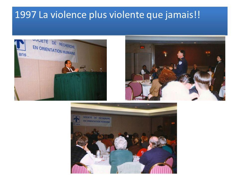 1997 La violence plus violente que jamais!!