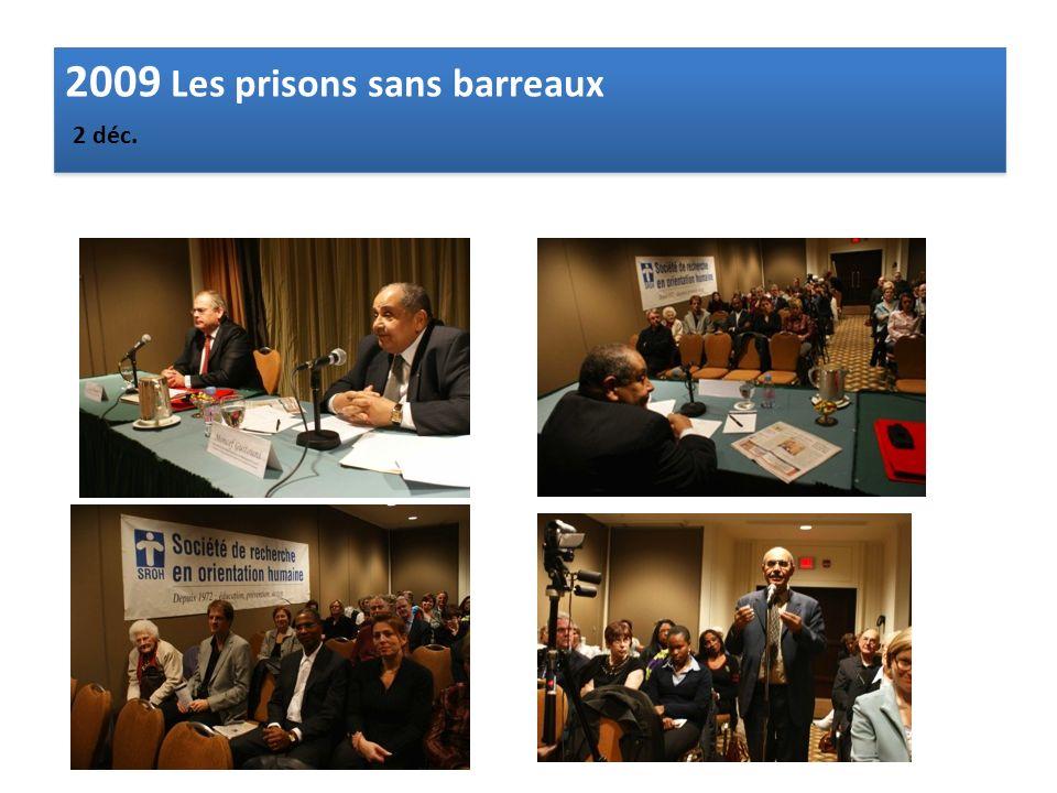 2009 Les prisons sans barreaux 2 déc.