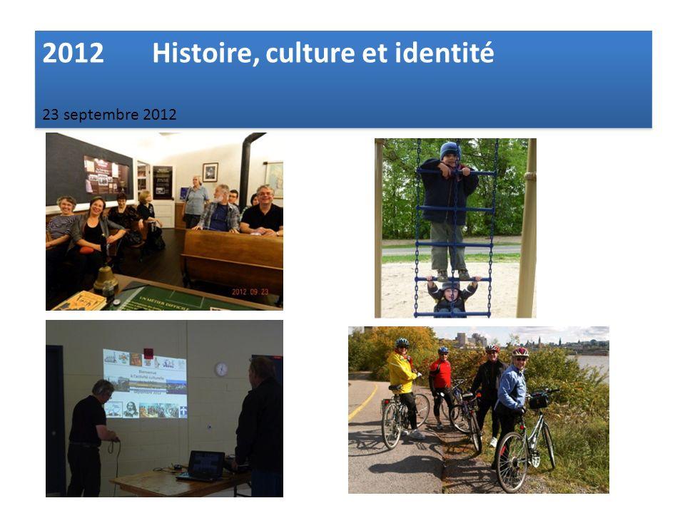 2012 Histoire, culture et identité 23 septembre 2012