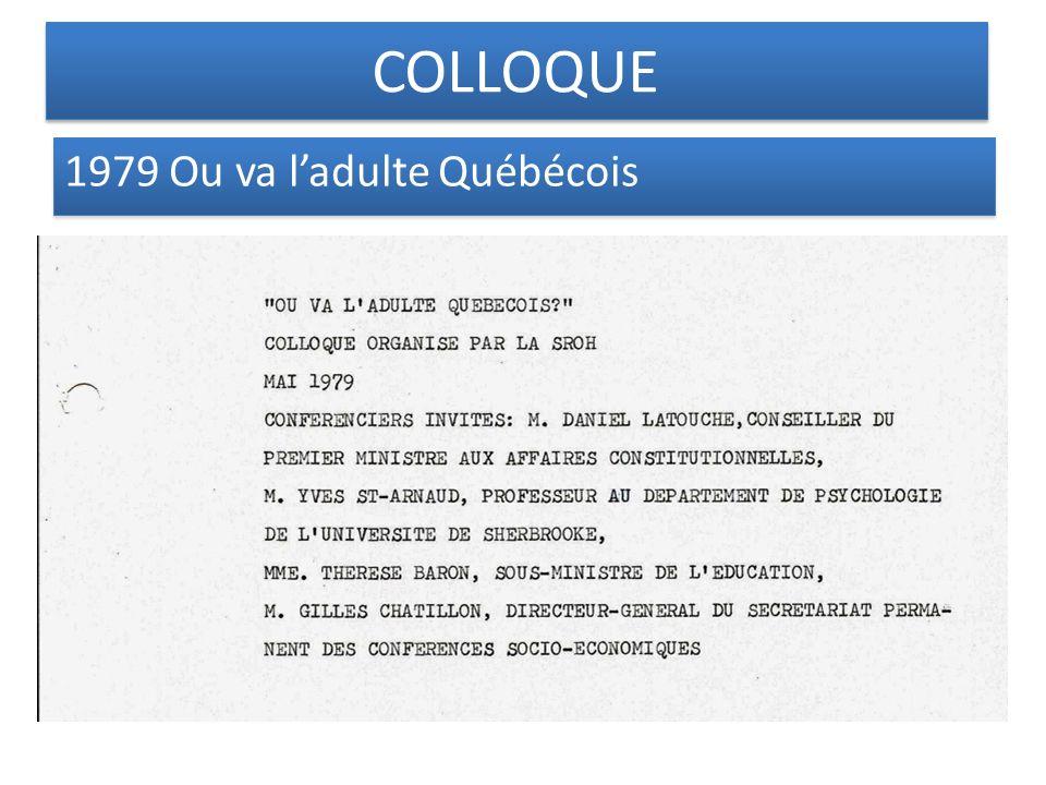 1979 Ou va ladulte Québécois COLLOQUE