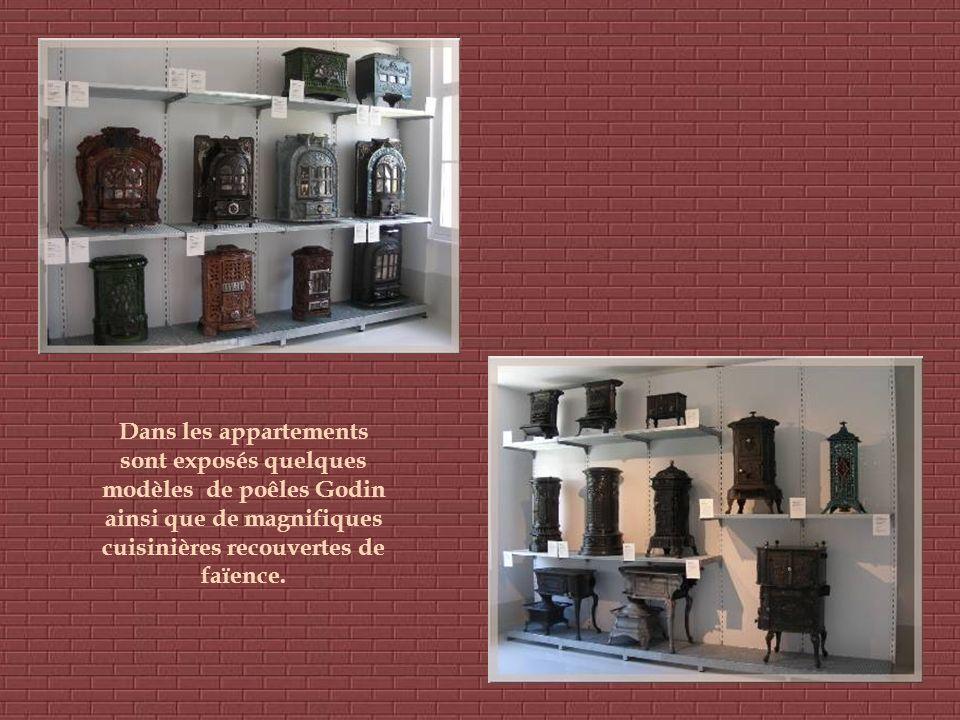 Dans les appartements sont exposés quelques modèles de poêles Godin ainsi que de magnifiques cuisinières recouvertes de faïence.