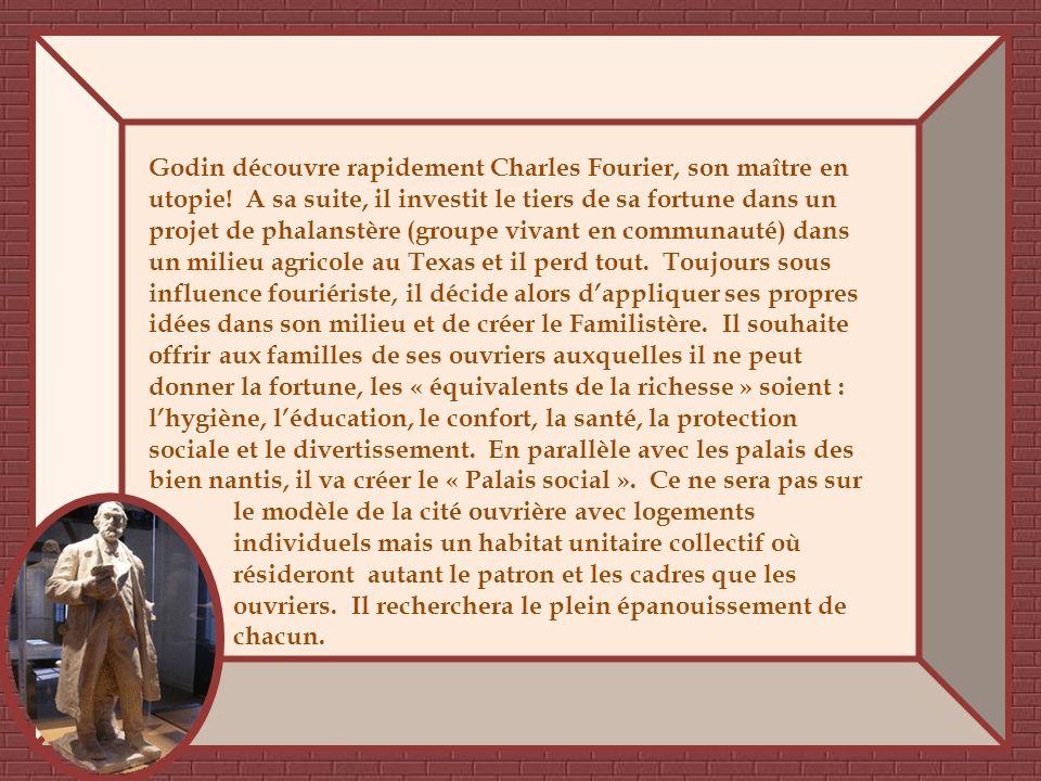Jean-Baptiste André Godin est né en 1817 dune famille dartisan serrurier. A 11 ans il commence à travailler. A partir de 1835, il consacre deux années